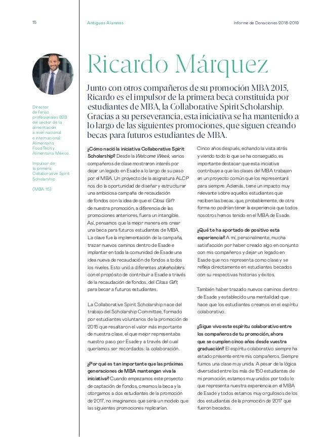 Informe de Donaciones 2018-201915 Ricardo Márquez ¿Cómo nació la iniciativa Collaborative Spirit Scholarship? Desde la Wel...