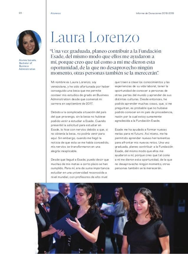 23 Informe de Donaciones 2018-2019 Laura Lorenzo Mi nombre es Laura Lorenzo, soy venezolana, y he sido afortunada por habe...