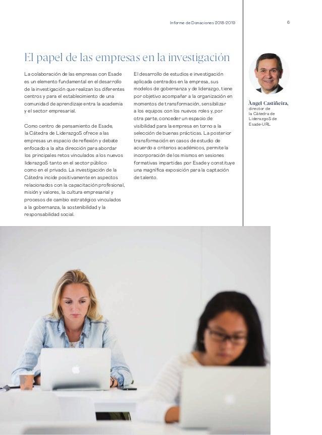 6 El papel de las empresas en la investigación La colaboración de las empresas con Esade es un elemento fundamental en el ...
