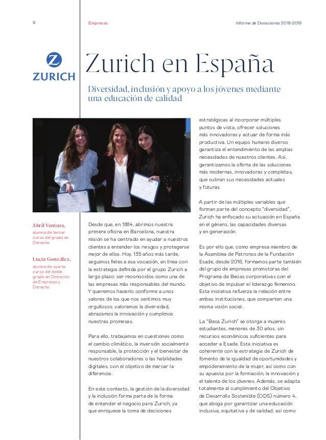 9 Informe de Donaciones 2018-2019 Zurich en España Desde que, en 1884, abrimos nuestra primera oficina en Barcelona, nuest...