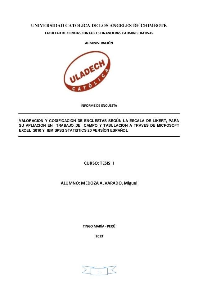 1 UNIVERSIDAD CATOLICA DE LOS ANGELES DE CHIMBOTE FACULTAD DE CIENCIAS CONTABLES FINANCIERAS Y ADMINISTRATIVAS ADMINISTRAC...