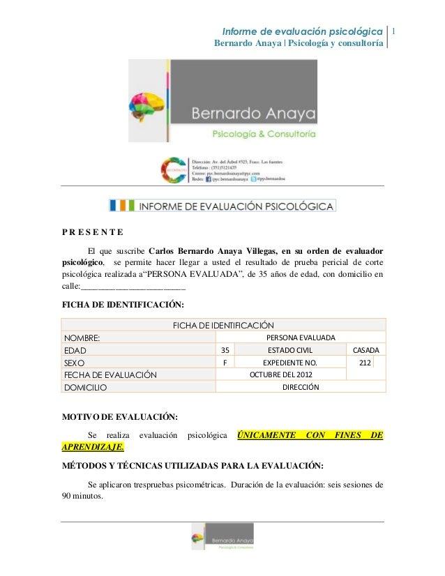 Informe de evaluación psicológica 1                                          Bernardo Anaya | Psicología y consultoríaPRES...