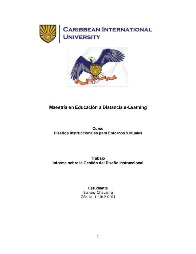 Maestría en Educación a Distancia e-Learning  Curso Diseños Instruccionales para Entornos Virtuales  Trabajo Informe sobre...