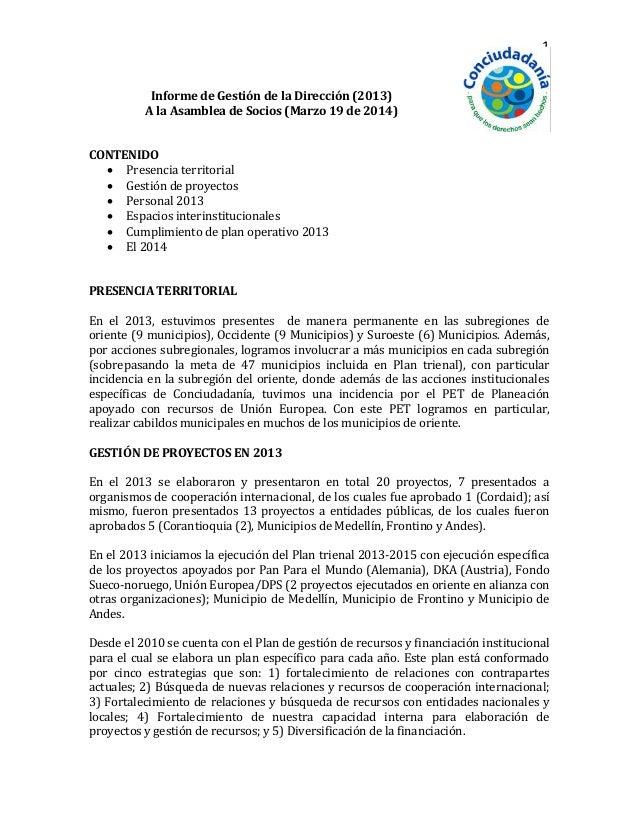 1 Informe de Gestión de la Dirección (2013) A la Asamblea de Socios (Marzo 19 de 2014) CONTENIDO  Presencia territorial ...