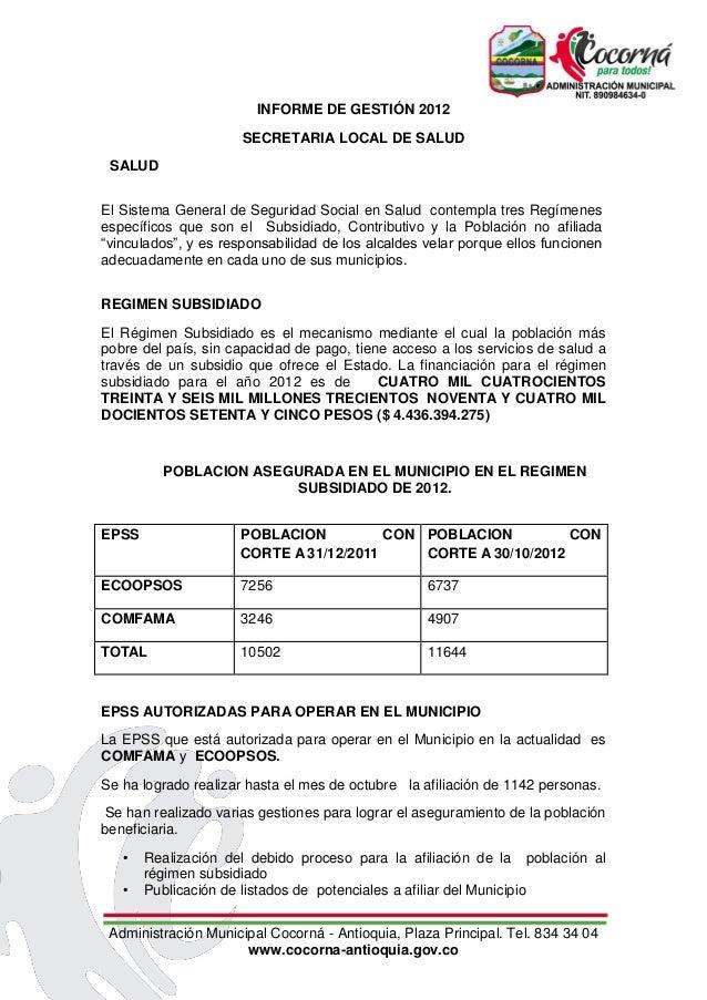 INFORME DE GESTIÓN 2012                      SECRETARIA LOCAL DE SALUD SALUDEl Sistema General de Seguridad Social en Salu...