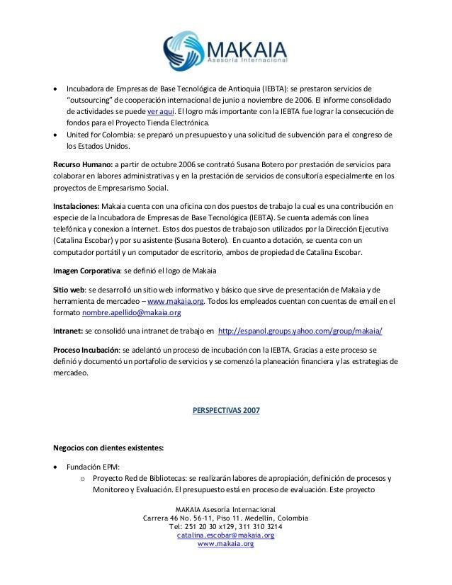 MAKAIA Informe de gestión 2006 y perspectivas 2007 Slide 2
