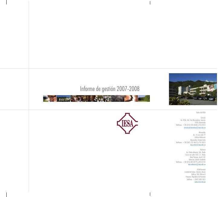 Informe de gestión 2007-2008                                                                 Sedes del IESA               ...