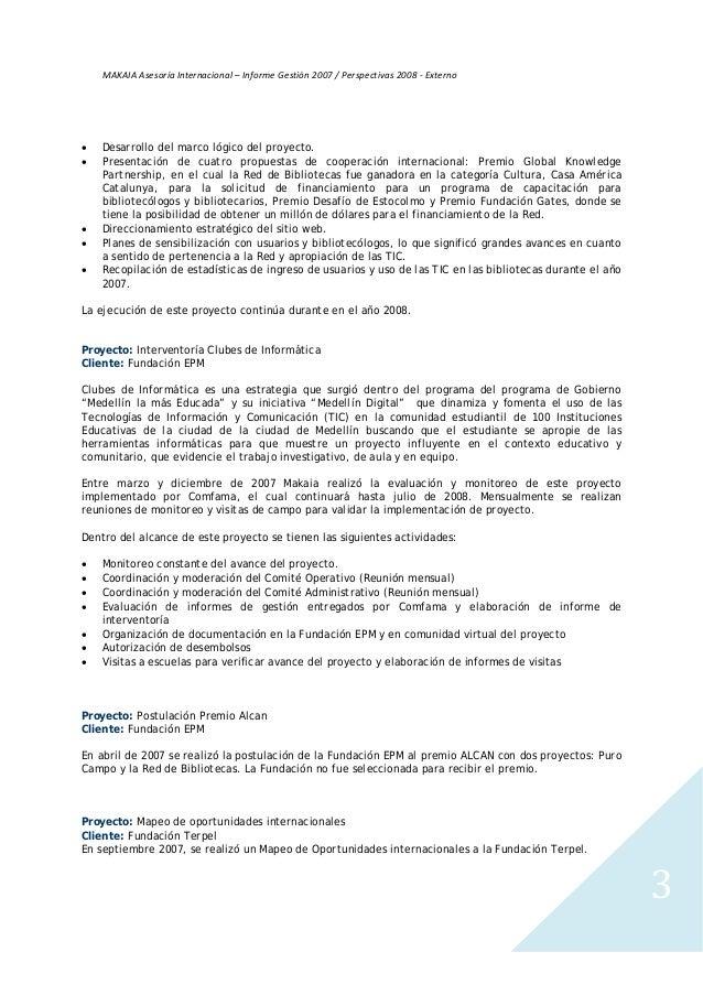 MAKAIA Informe de gestión 2007 Slide 3