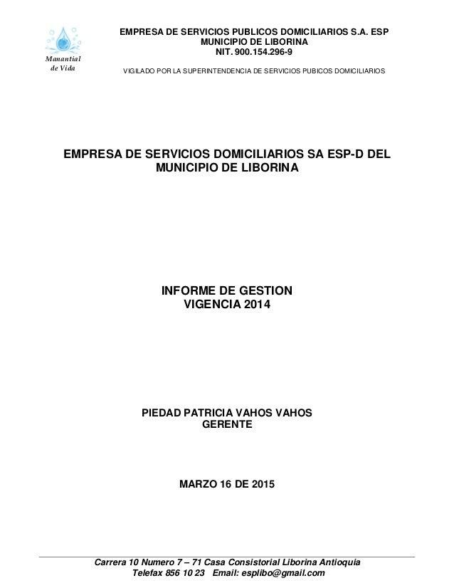 Manantial de Vida EMPRESA DE SERVICIOS PUBLICOS DOMICILIARIOS S.A. ESP MUNICIPIO DE LIBORINA NIT. 900.154.296-9 VIGILADO P...