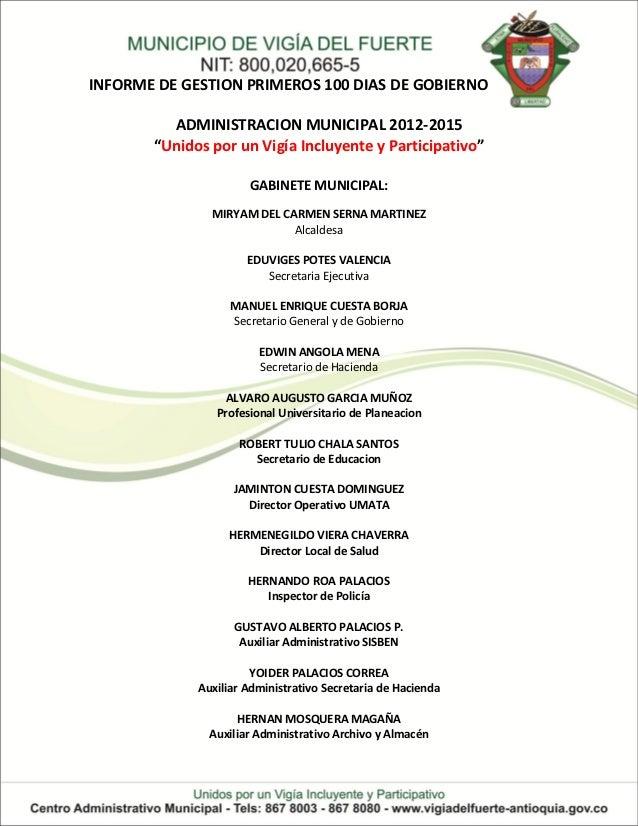 """INFORME DE GESTION PRIMEROS 100 DIAS DE GOBIERNO         ADMINISTRACION MUNICIPAL 2012-2015       """"Unidos por un Vigía Inc..."""