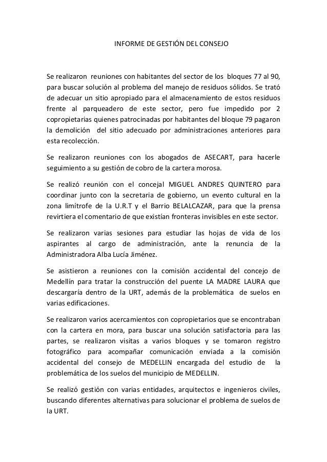 INFORME DE GESTIÓN DEL CONSEJO Se realizaron reuniones con habitantes del sector de los bloques 77 al 90, para buscar solu...