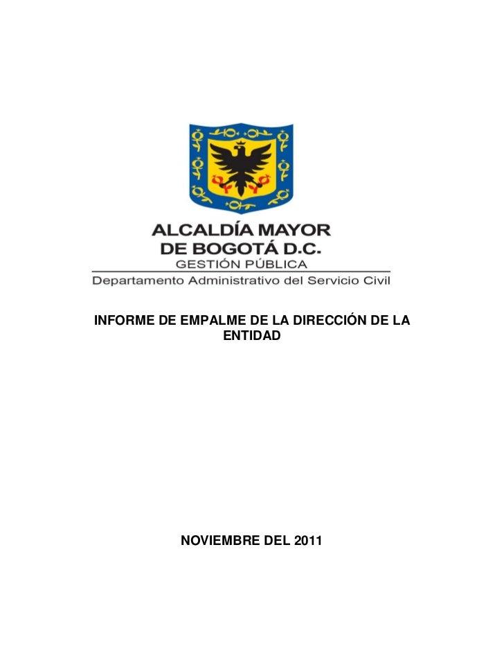 INFORME DE EMPALME DE LA DIRECCIÓN DE LA                ENTIDAD          NOVIEMBRE DEL 2011