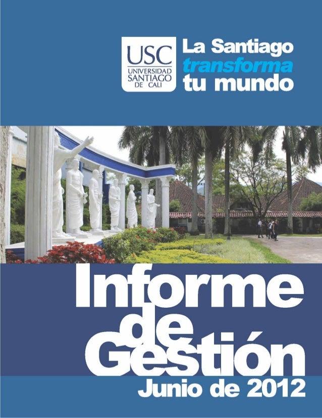Informe de gestion usc 2012