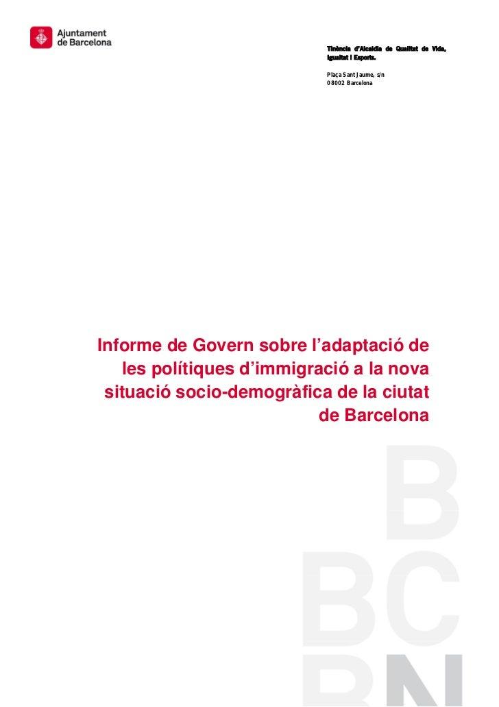 Tinència d'Alcaldia de Qualitat de Vida,                           Igualtat i Esports.                           Plaça San...