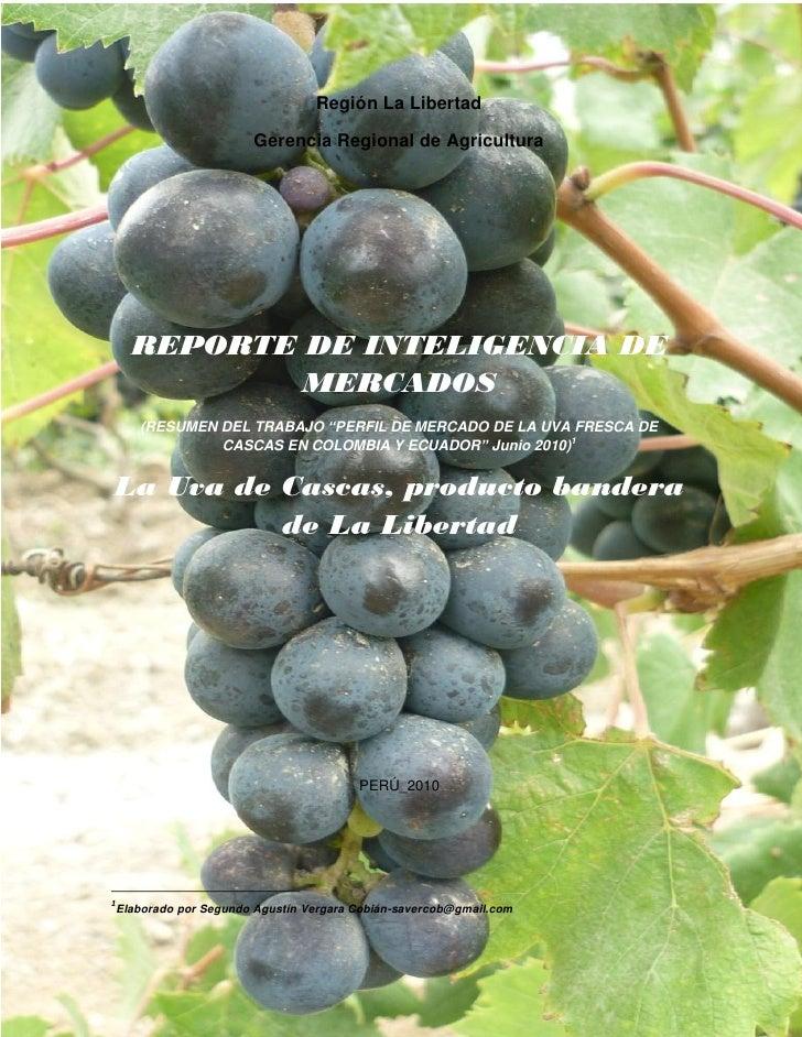 Región La Libertad                         Gerencia Regional de Agricultura      REPORTE DE INTELIGENCIA DE              M...