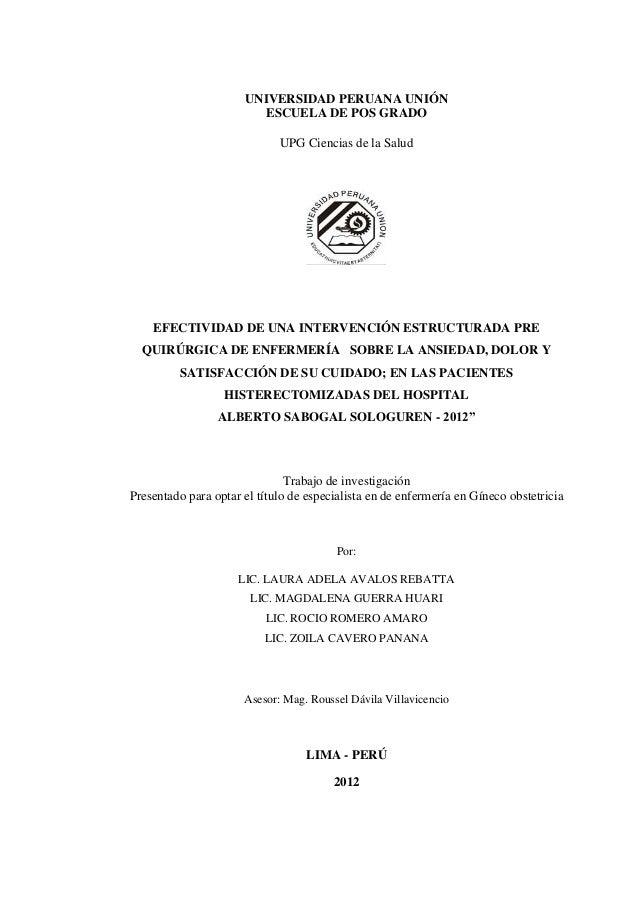 UNIVERSIDAD PERUANA UNIÓN ESCUELA DE POS GRADO UPG Ciencias de la Salud EFECTIVIDAD DE UNA INTERVENCIÓN ESTRUCTURADA PRE Q...
