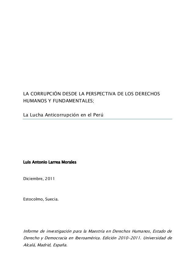LA CORRUPCIÓN DESDE LA PERSPECTIVA DE LOS DERECHOS HUMANOS Y FUNDAMENTALES; La Lucha Anticorrupción en el Perú Luis Antoni...