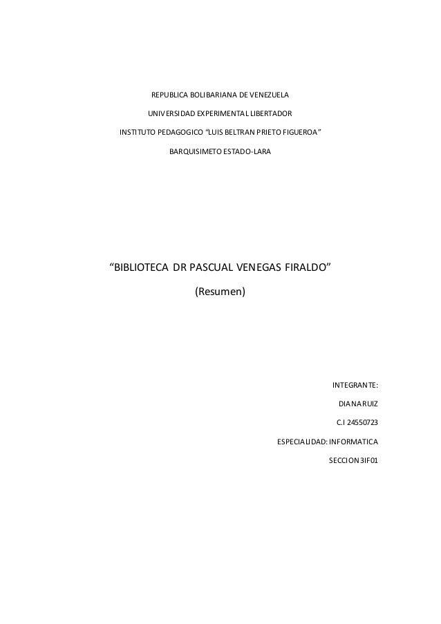 "REPUBLICA BOLIBARIANA DE VENEZUELA UNIVERSIDAD EXPERIMENTAL LIBERTADOR INSTITUTO PEDAGOGICO ""LUIS BELTRAN PRIETO FIGUEROA""..."