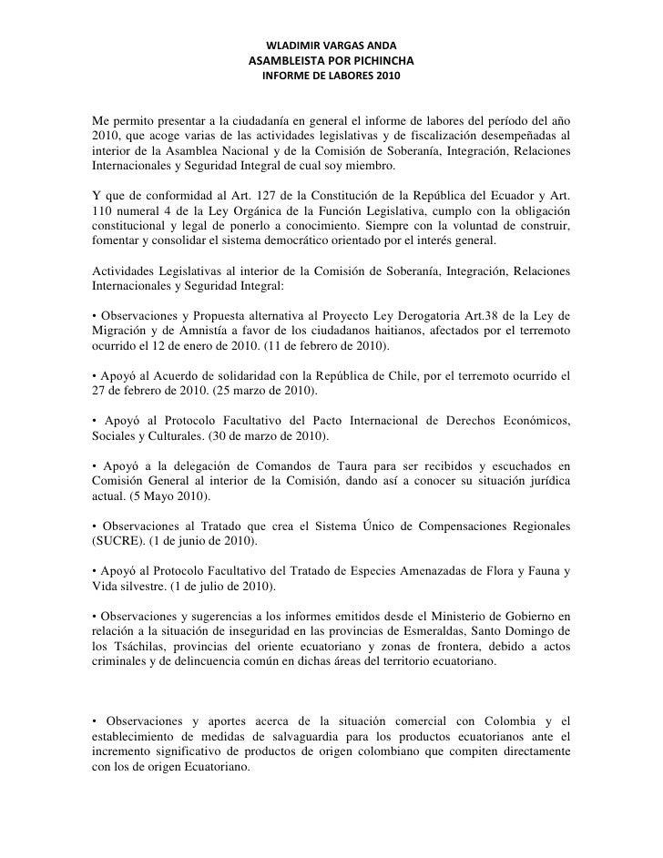 Me permito presentar a la ciudadanía en general el informe de labores del período del año 2010, que acoge varias de las ac...