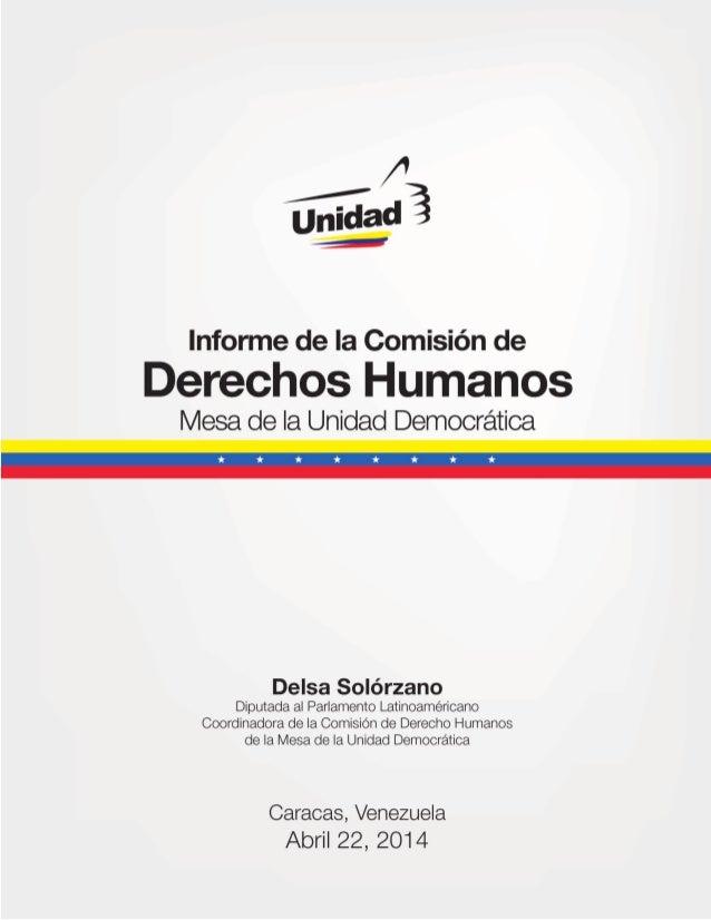 1Informe de la Comisión de Derechos Humanos de la Mesa de la Unidad Democrática
