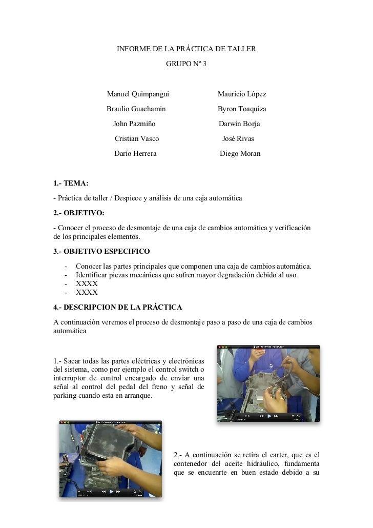 INFORME DE LA PRÁCTICA DE TALLER                                      GRUPO Nº 3                  Manuel Quimpangui       ...