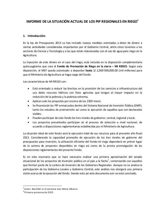 INFORME DE LA SITUACIÓN ACTUAL DE LOS PIP REGIONALES EN RIEGO11. Introducción:En la ley de Presupuesto 2013 se han incluid...