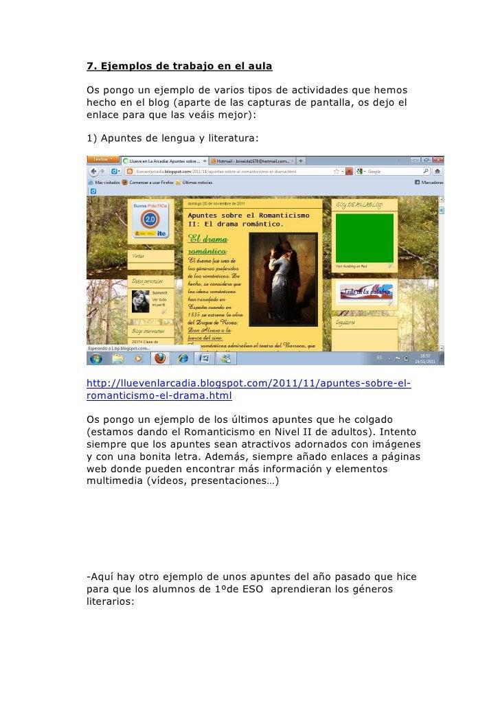 7. Ejemplos de trabajo en el aulaOs pongo un ejemplo de varios tipos de actividades que hemoshecho en el blog (aparte de l...