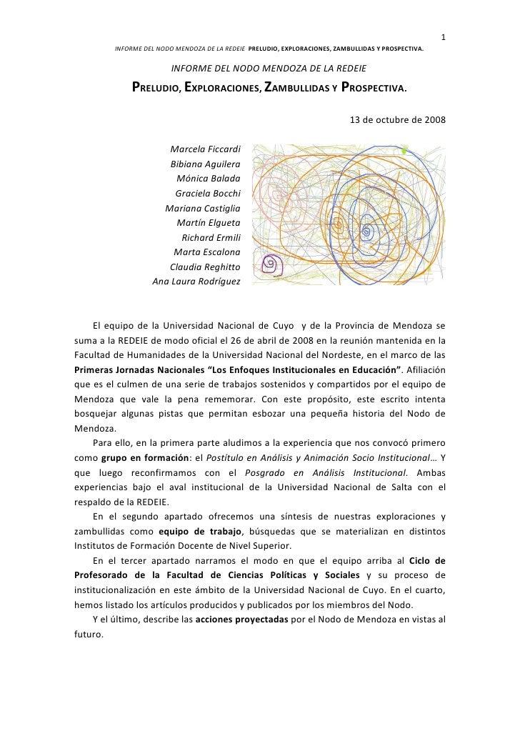 1          INFORME DEL NODO MENDOZA DE LA REDEIE PRELUDIO, EXPLORACIONES, ZAMBULLIDAS Y PROSPECTIVA.                      ...
