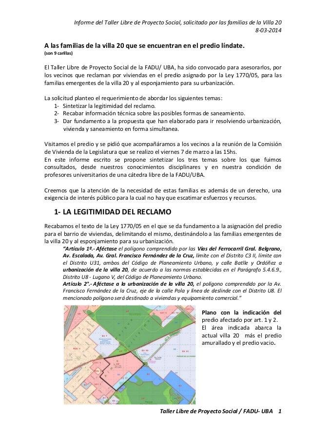 InformedelTallerLibredeProyectoSocial,solicitadoporlasfamiliasdelaVilla20 8‐03‐2014 TallerLibredeProyec...