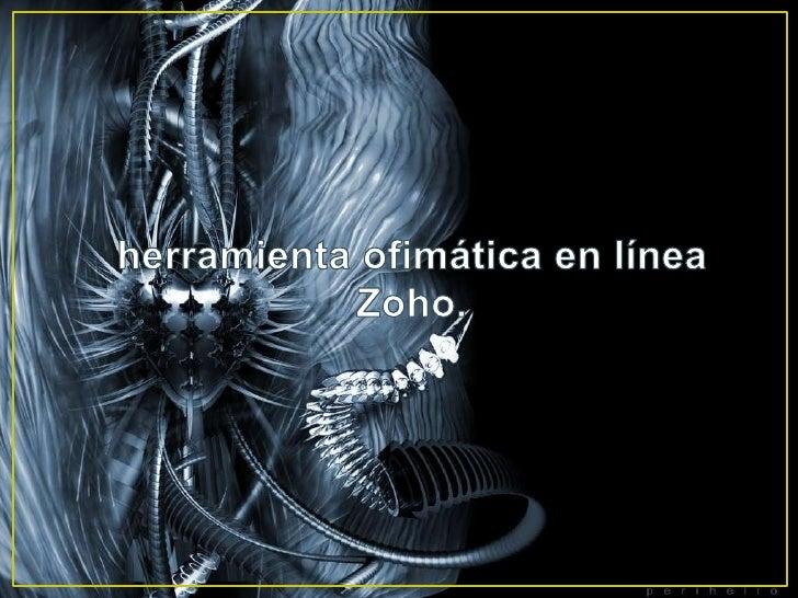 herramienta ofimática en línea Zoho.<br />