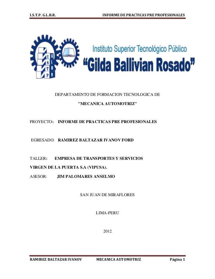 I.S.T.P. G.L.B.R.                    INFORME DE PRACTICAS PRE PROFESIONALES                DEPARTAMENTO DE FORMACION TECNO...
