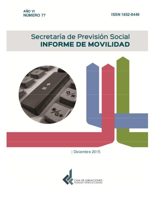     Diciembre 2015 AÑO VI NÚMERO 77 ISSN 1852-8449
