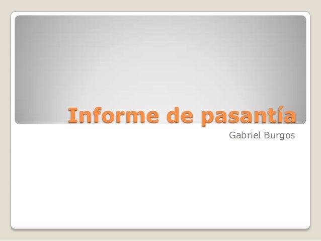 Informe de pasantíaGabriel Burgos