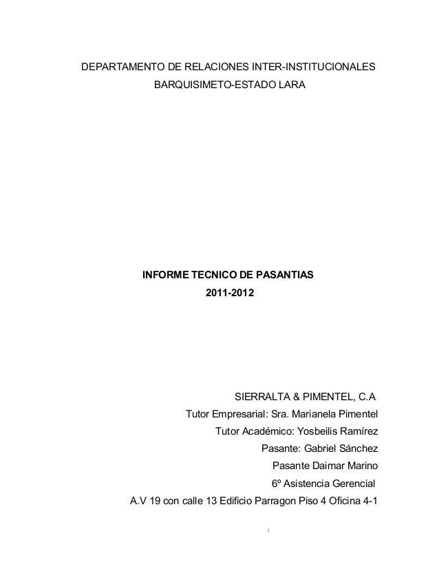 DEPARTAMENTO DE RELACIONES INTER-INSTITUCIONALES BARQUISIMETO-ESTADO LARA INFORME TECNICO DE PASANTIAS 2011-2012 SIERRALTA...
