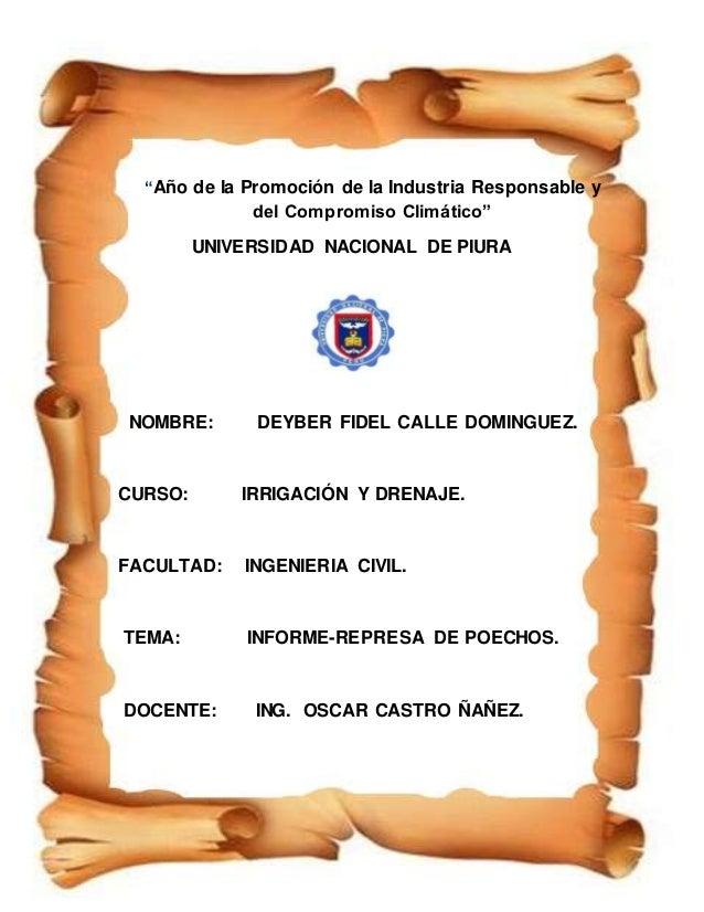 """""""Año de la Promoción de la Industria Responsable y  1  del Compromiso Climático""""  UNIVERSIDAD NACIONAL DE PIURA  NOMBRE: D..."""