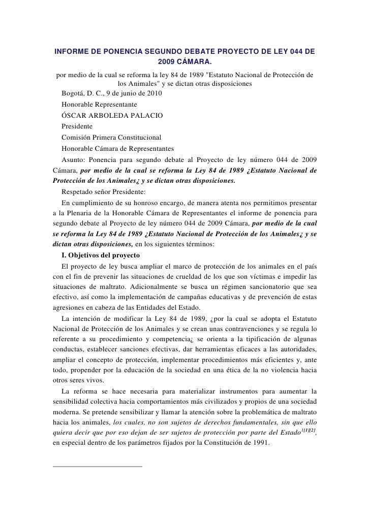 INFORME DE PONENCIA SEGUNDO DEBATE PROYECTO DE LEY 044 DE                        2009 CÁMARA.  por medio de la cual se ref...