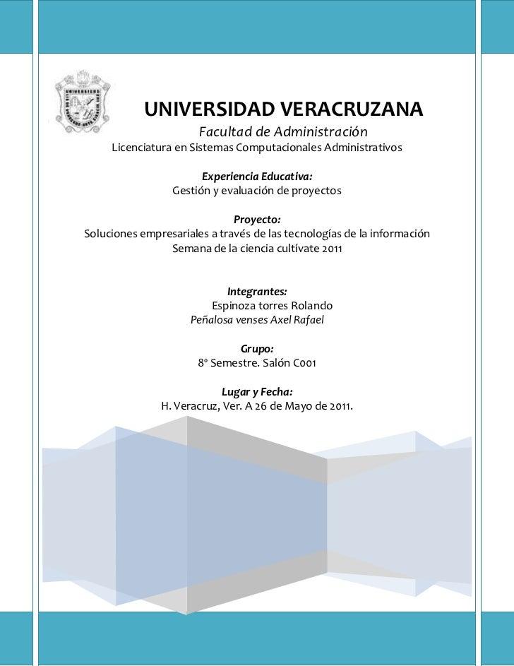 -354965153035UNIVERSIDAD VERACRUZANAFacultad de AdministraciónLicenciatura en Sistemas Computacionales AdministrativosExpe...
