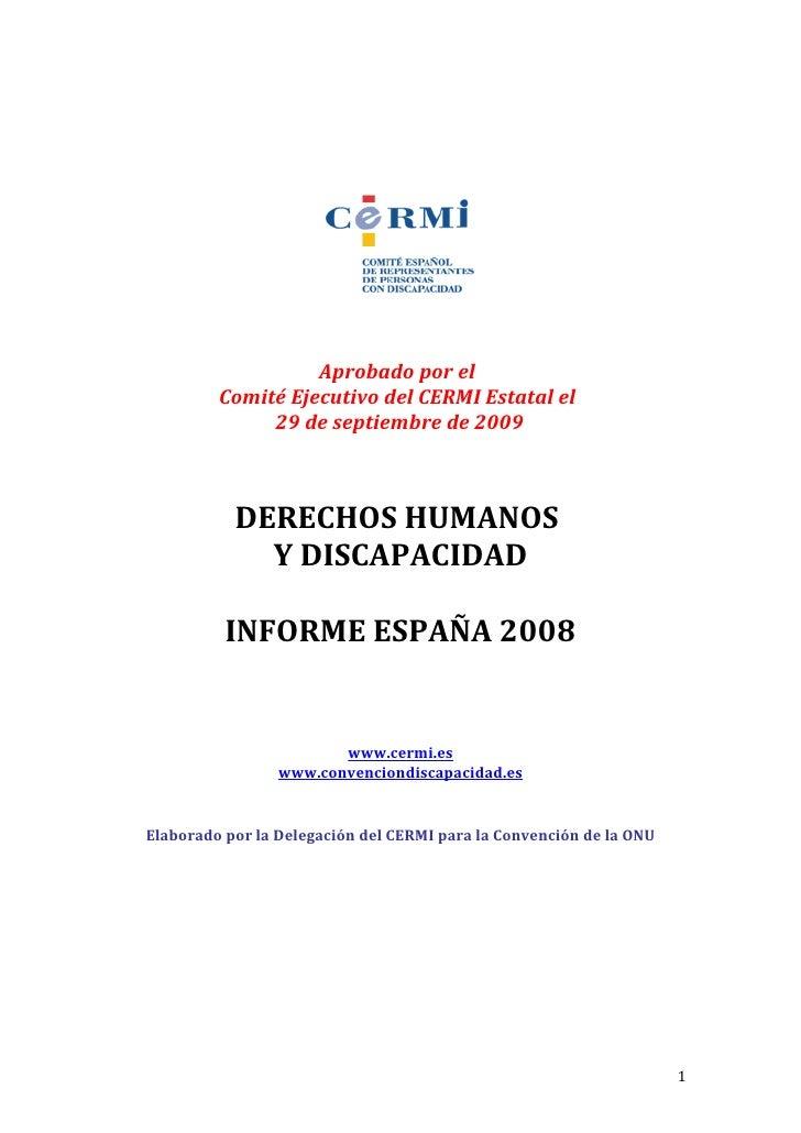 Aprobado por el          Comité Ejecutivo del CERMI Estatal el               29 de septiembre de 2009               DERECH...