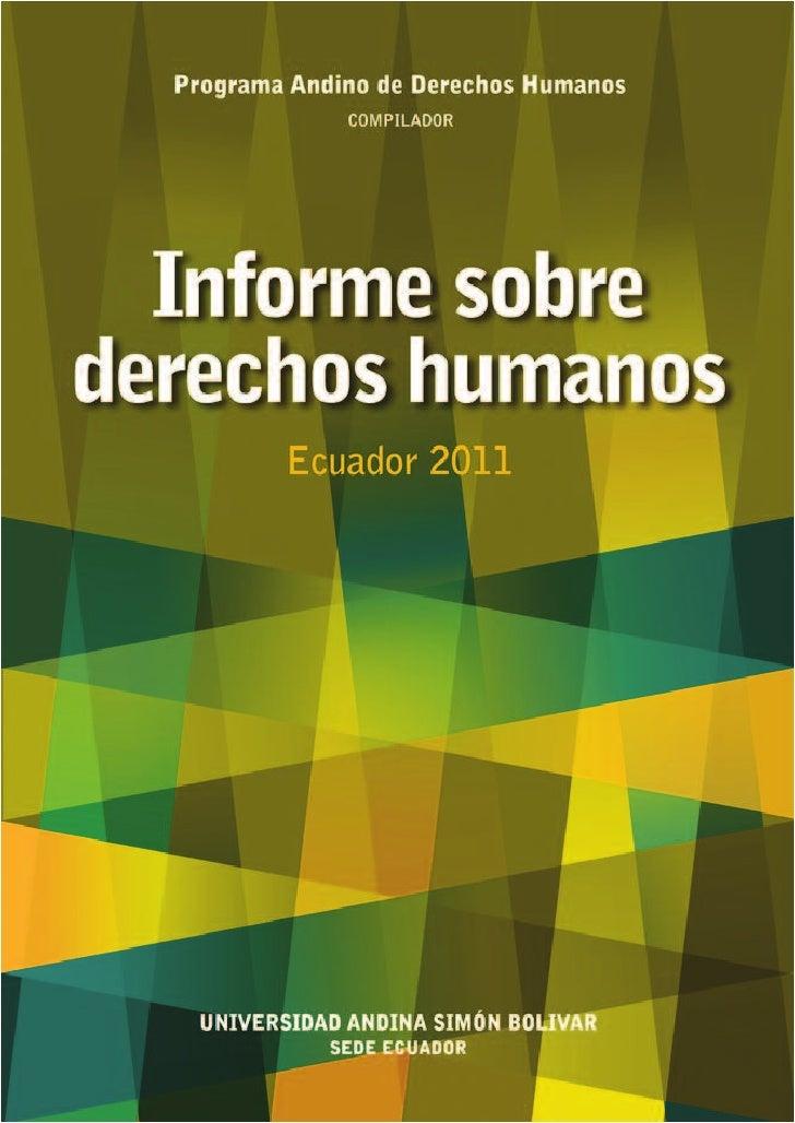 informe sobre derechos humanos           Ecuador 2011