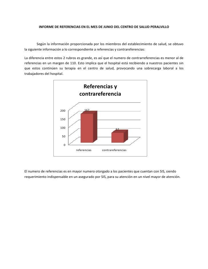 INFORME DE REFERENCIAS EN EL MES DE JUNIO DEL CENTRO DE SALUD PERALVILLO<br />Según la información proporcionada por los m...