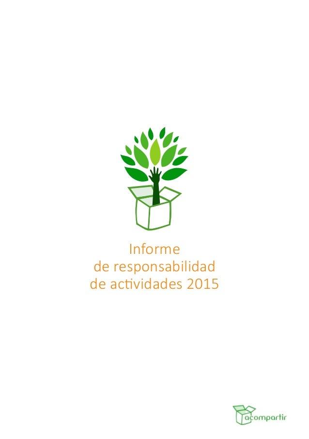 Informe de responsabilidad de actividades 2015