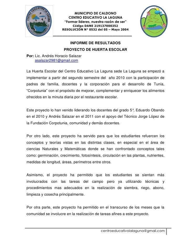 "MUNICIPIO DE CALDONO                         CENTRO EDUCATIVO LA LAGUNA                       ""Formar lideres, nuestra raz..."