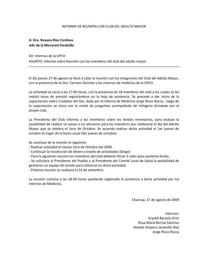 INFORME DE REUNIÓN CON CLUB DEL ADULTO MAYOR<br />A: Dra. Roxana Ríos Cordova<br />Jefe de la Microred Peralvillo<br />De:...