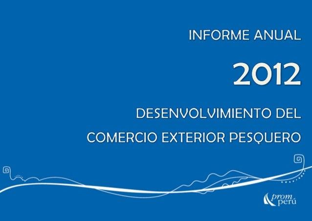 DESENVOLVIMIENTO DEL COMERCIO EXTERIOR PESQUERO EN EL PERU 20120