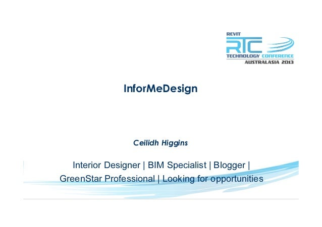 InforMeDesignCeilidh HigginsInterior Designer | BIM Specialist | Blogger |GreenStar Professional | Looking for opportunities