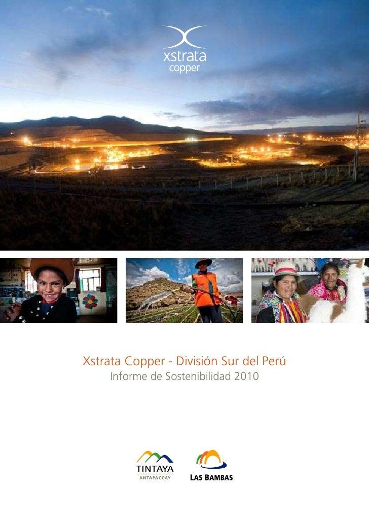 Xstrata Copper - División Sur del Perú     Informe de Sostenibilidad 2010