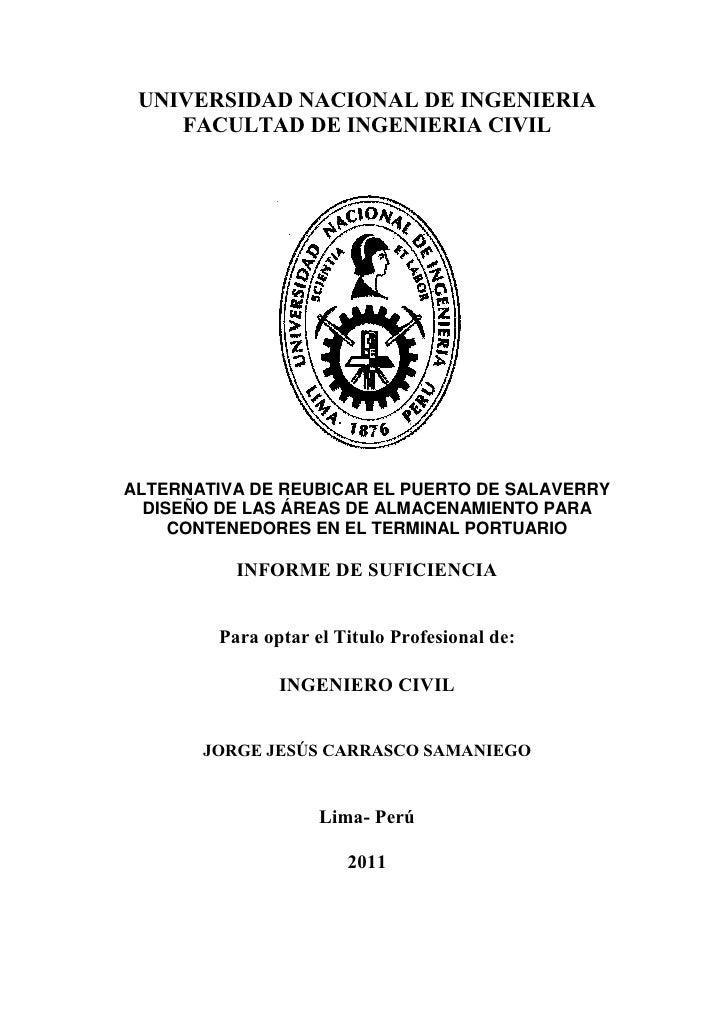 UNIVERSIDAD NACIONAL DE INGENIERIA    FACULTAD DE INGENIERIA CIVILALTERNATIVA DE REUBICAR EL PUERTO DE SALAVERRY  DISEÑO D...