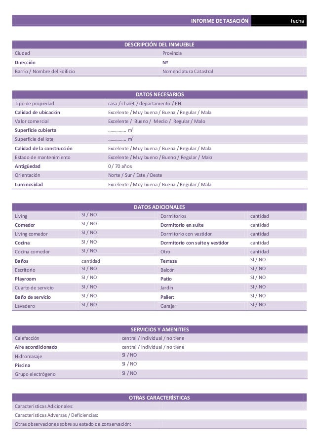 INFORME DE TASACIÓN fecha DESCRIPCIÓN DEL INMUEBLE Ciudad Provincia Dirección Nº Barrio / Nombre del Edificio Nomenclatura...