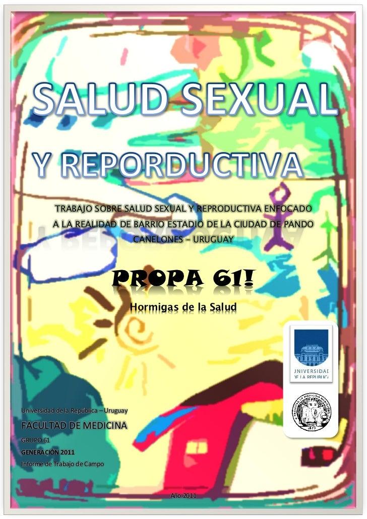 TRABAJO SOBRE SALUD SEXUAL Y REPRODUCTIVA ENFOCADO           A LA REALIDAD DE BARRIO ESTADIO DE LA CIUDAD DE PANDO        ...