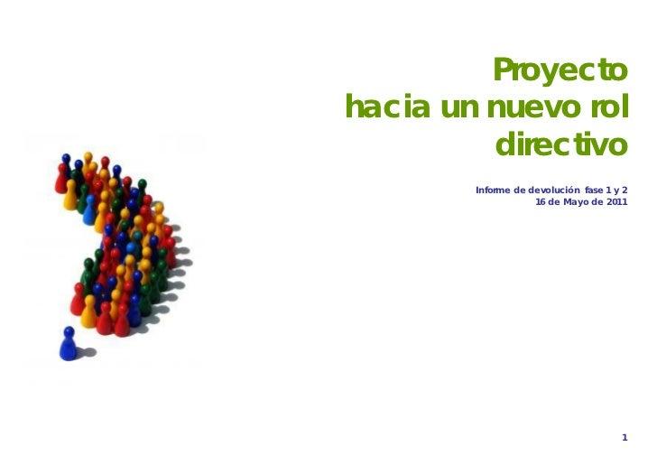 PROYECTO NUEVO ROL                                DIRECTIVO         Proyectohacia un nuevo rol         directivo        In...